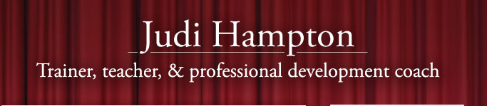 Judi Hampton | Trainer, teacher, and professional development coach